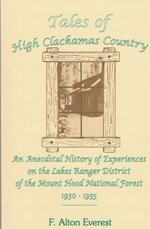 Tales of High Clackamas Country