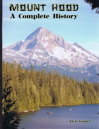 mt hood a complete history