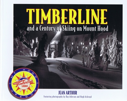 timberline and a century of skiing on mount hood