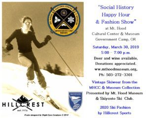 Social History Happy Hour-Ski Fashion Show @ Mt Hood Museum, Government Camp, OR
